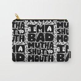 bad mutha shut yo mouth Carry-All Pouch