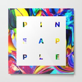 Pineapple Vibes on High Technicolor Metal Print