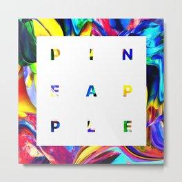 Pineapple Vibes on High Technicolor Metal Print