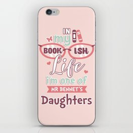 I am one of Mr Bennet´s Daughters iPhone Skin