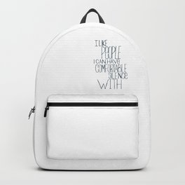 Comfortable Silence Backpack