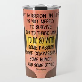 Serving, Ms. Angelou Travel Mug