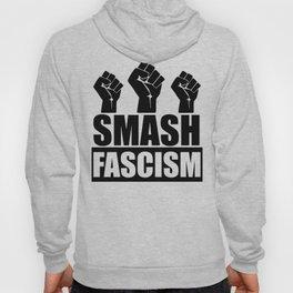 SMASH FASCISM Hoody