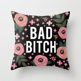 Bad Bitch, Funny Saying Throw Pillow