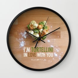 I'm Tortellini in Love with You Wall Clock