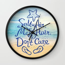 'Salty Air, Messy Hair, Don't Care' Wall Clock