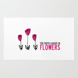 The earth laughs in flowers. Rug