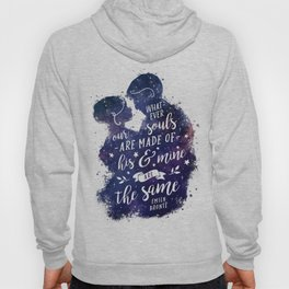 Whatever our souls Hoody