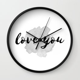 QUOTE Love You Wall Clock