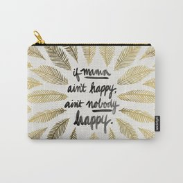 If Mama Ain't Happy – Gold Palette Carry-All Pouch