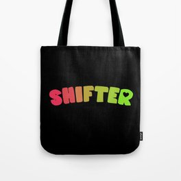 Shifter (Aroflux) Tote Bag