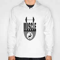muscle Hoodies featuring MUSCLE  by Robleedesigns