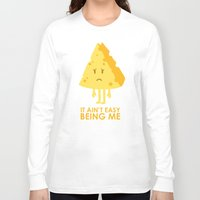 sayings Long Sleeve T-shirts featuring It ain't easy being cheesy by Picomodi