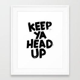 keep ya head up Framed Art Print