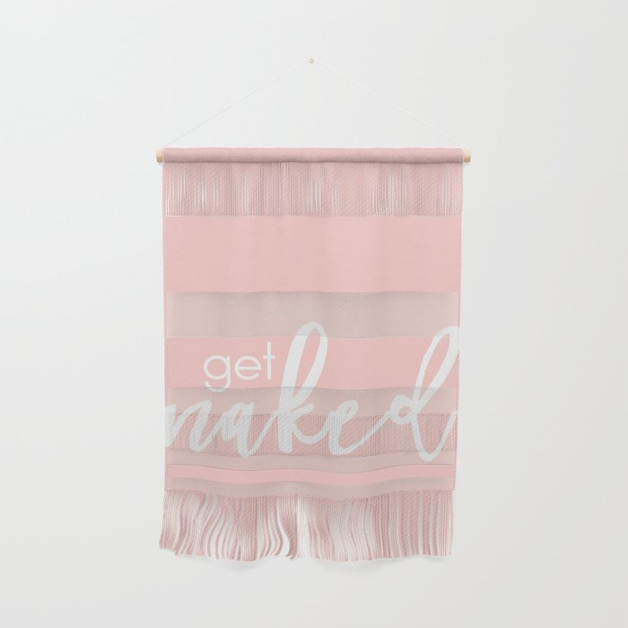 Bathroom Decor // get naked - white on light pink Wall Hanging