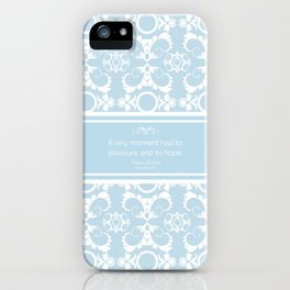 Every Moment (Jane Austen Mansfield Park Quote) iPhone Case