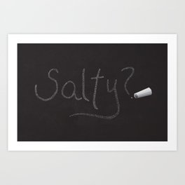 Salty? by Jack Perlmuter Art Print