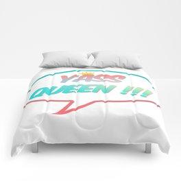 YASS QUEEN!!! Comforters