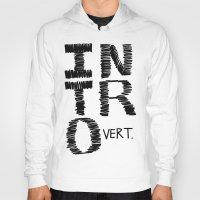 introvert Hoodies featuring Introvert by Lizzi Davis