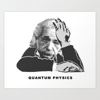 physics Art Prints featuring Quantum Physics by edwinlicomedy