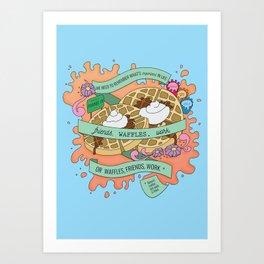 Friends, Waffles, Work Art Print