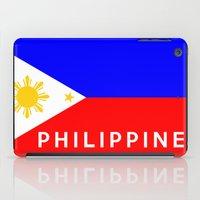 philippines iPad Cases featuring flag of Philippines by tony tudor