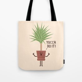 Yucca Do It Tote Bag