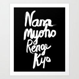 Nam Myoho Renge Kyo - Light on Dark Art Print