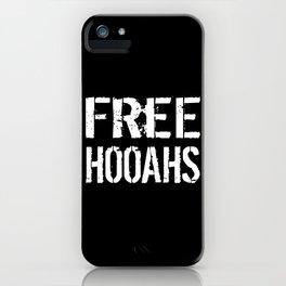 Free Hooahs iPhone Case