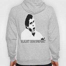 Slight Discomfort Hoody