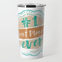 Event Planner Number One Travel Mug