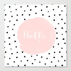 Hello! Black on white Polkadots and pink Typography Canvas Print