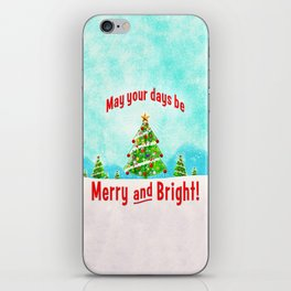 May Your Days Be Merry and Bright! iPhone Skin
