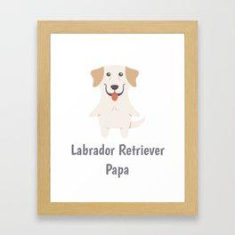 Labrador Retriever Papa Cute Labrador Gift Idea Framed Art Print