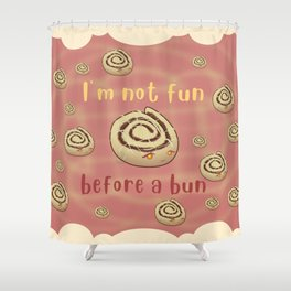 Desserts - Cinnamon bun Pun Shower Curtain