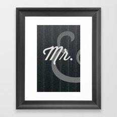 Mr. Framed Art Print