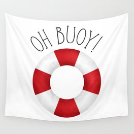 Oh Buoy! Wall Tapestry