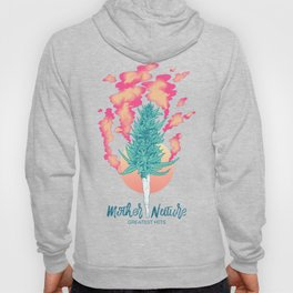 Gift of Mother Nature Hoody