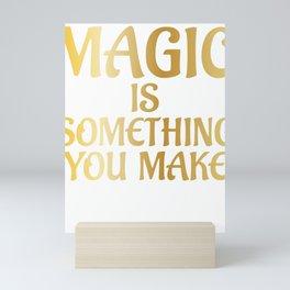 Science Magic Is Something You Make Scientist Mini Art Print