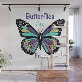 Butterflies are Free Wall Mural