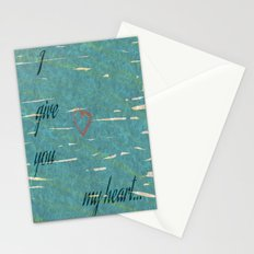 I Give You My Heart Stationery Cards