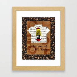 the man of the hour with coffee Framed Art Print