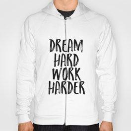 Stay Humble - Work Hard, Dream Big, Stay Humble, PRINTABLE Quotes, Wall Art Printable, Wall Art Hoody