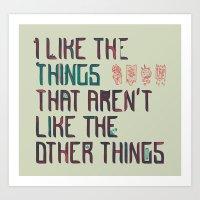 The Things I Like Art Print