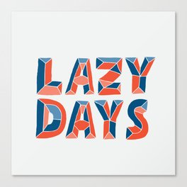 LAZY DAYS Canvas Print