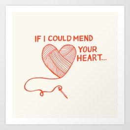 Mend Your Heart Art Print