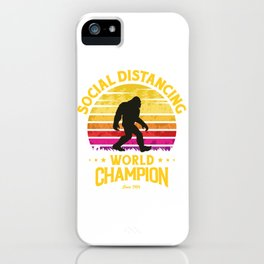 Social Distancing World Champion Funny Bigfoot iPhone Case