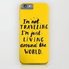 Living Around The World iPhone 6s Slim Case
