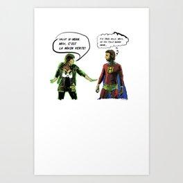 H-MAN MEETS LA MAIN VERTE (Drawing #1 white bubble version) Art Print