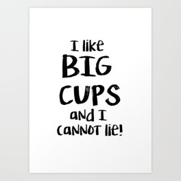 BIG CUPS Art Print